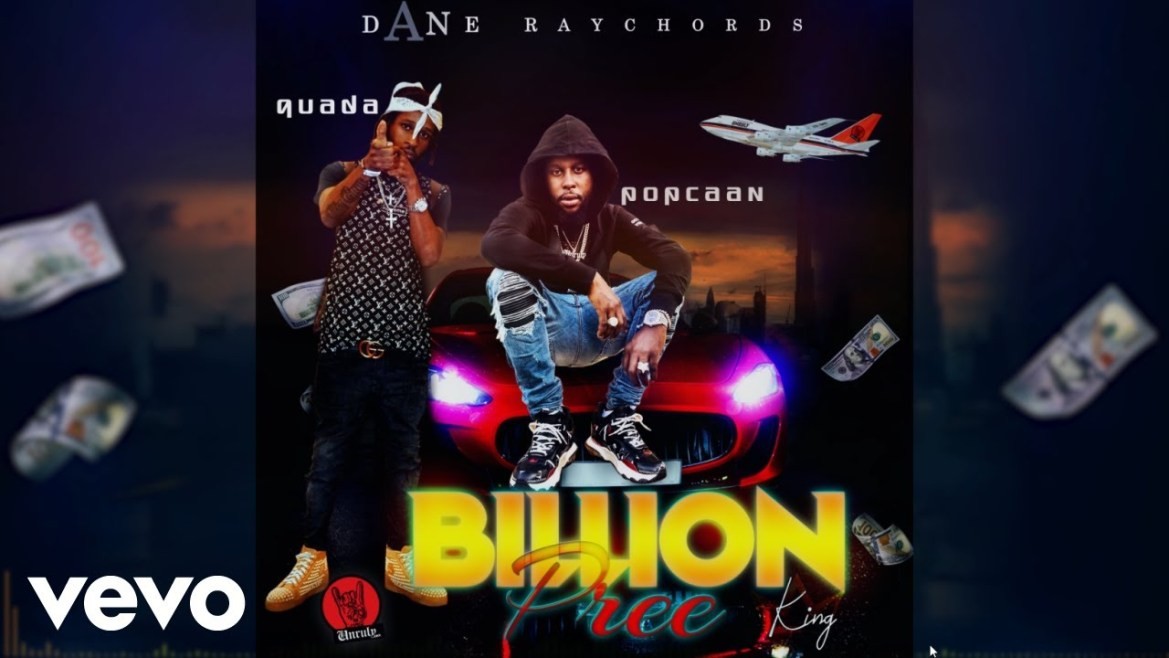 Popcaan Ft. Quada - Billion Pree (K.I.N.G)