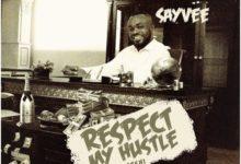Sayvee - Respect My Hustle