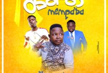 Photo of Wayoosi x Brother Sammy x Mizta J – Obofour Mempaba (Prod. By Austel)