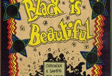Chronixx - Black Is Beautiful (Remix) Ft. Sampa The Great