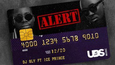 DJ Sly Ft. Ice Prince - Alert