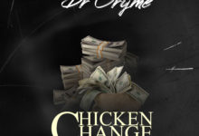 Photo of Dr Cryme – Chicken Change (Prod. By Sterling Beatz x Master Garzy)