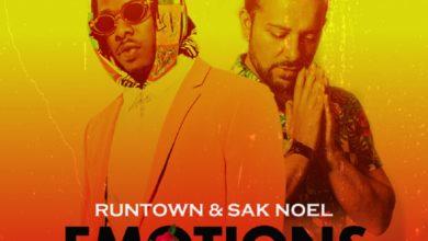 Runtown Ft. Sak Noel - Emotions (Sak Noel Mix)