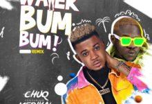 Photo of Chuq Ft Medikal – Water Bum Bum (Remix)