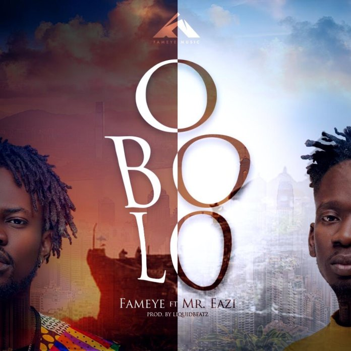 Fameye Ft. Mr Eazi - Obolo (Prod. By Liquid Beatz)