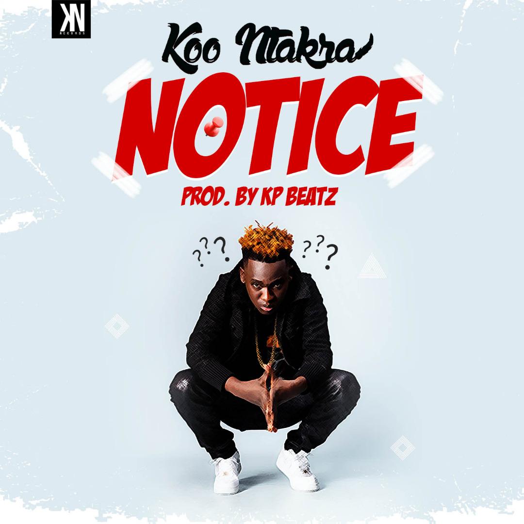 Koo Ntakra - Notice