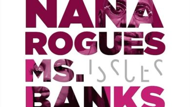 Nana Rouges Ft. MS Banks - Issues