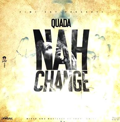 Quada Nah Change