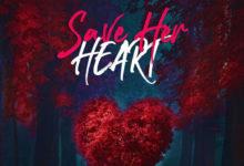 Shatta Wale - Save Her Heart