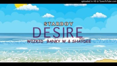 Wizkid Ft. Banky W x Shaydee Desire
