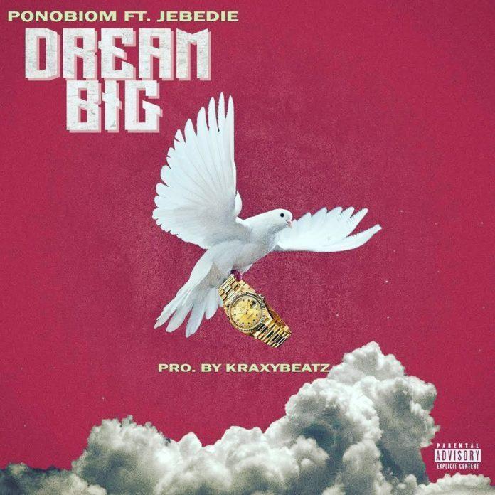 Yaa Pono Ft. Jebedie - Dream Big