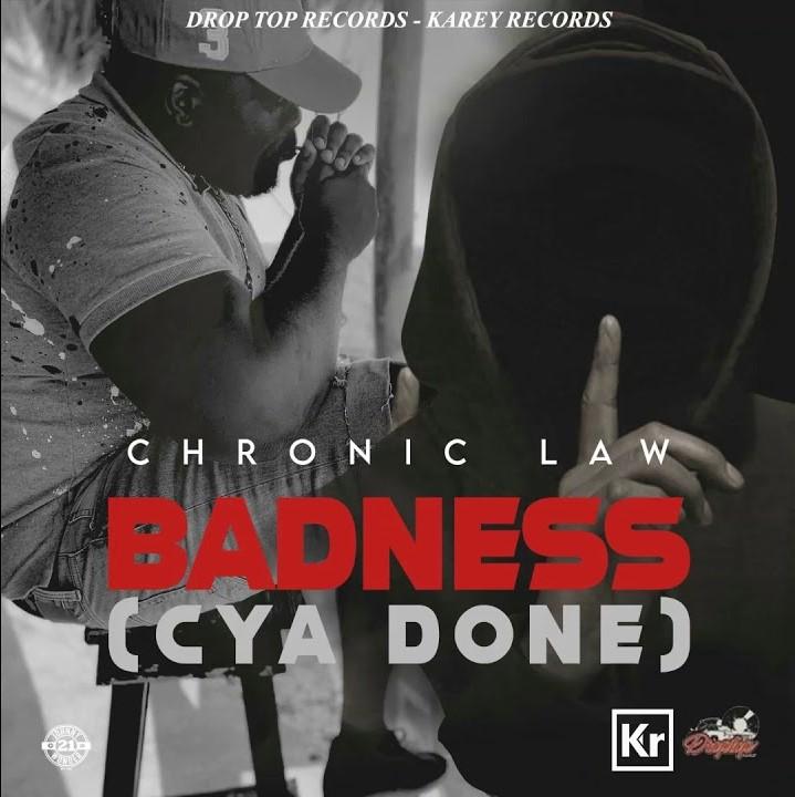 Chronic Law Badness Cya Done