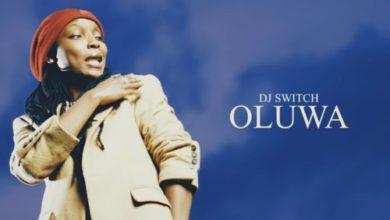 Photo of DJ Switch – Oluwa (Prod. By Papii J x Goldswarm)
