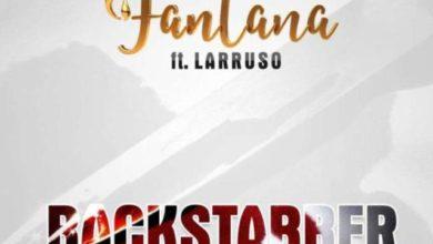 Fantana Ft. Larruso BackStabber