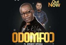 K Victor Ft Ernest Opoku Jnr - Odomfo