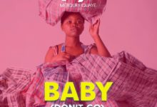 Photo of Merqury Quaye Ft. Flowking Stone – Baby Dont Go (Prod. By  Dr RayBeat)
