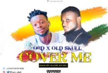 Photo of OBD Ft Old Skuul – Cover Me (Mixed By Made Musiq)