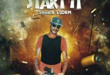 Shawn Storm Start It