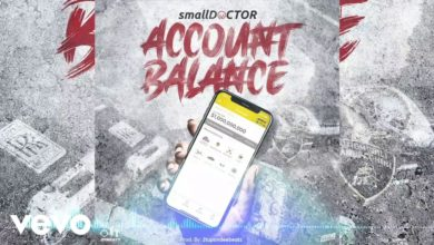 Photo of Small Doctor – Account Balance (Prod. By 2TBeatz)