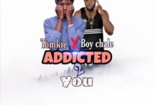 Photo of Tomkie x Boy Chale – Addicted 2 You (Mixed By YB)
