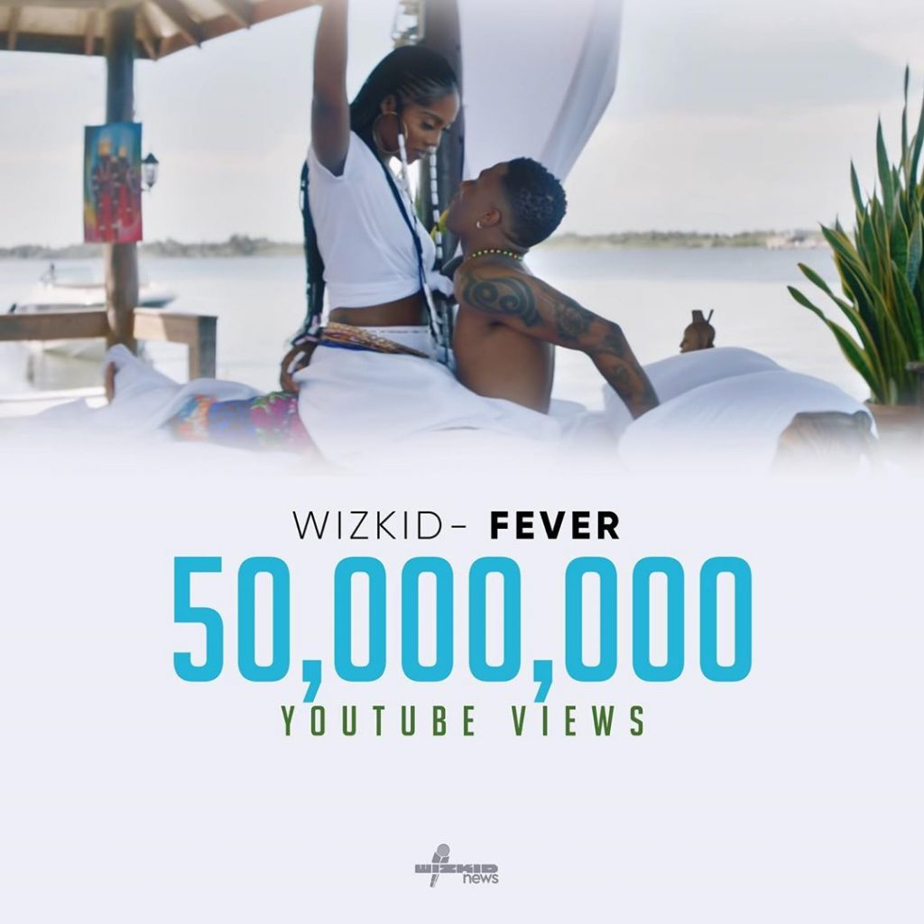 Wizkids Fever Hits Over 50 Million Views On Youtube