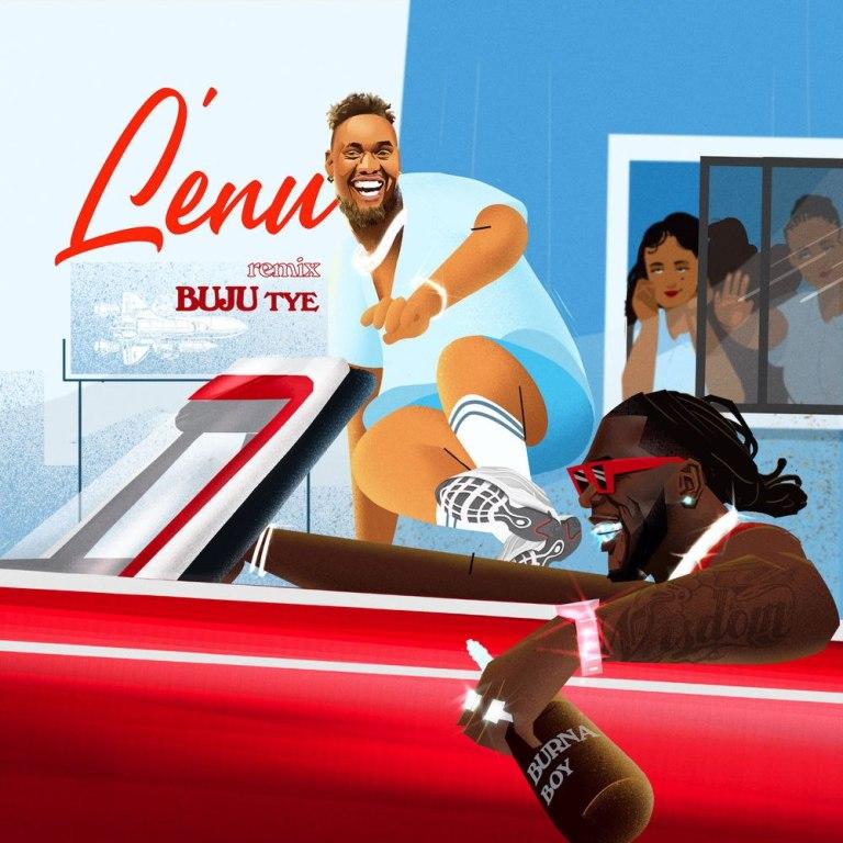 Photo of Buju Ft. Burna Boy – Lenu (Remix)