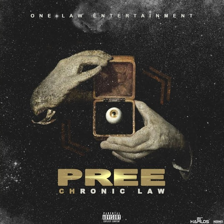 Photo of Chronic Law – Pree (Prod. By One Law Entertainment)