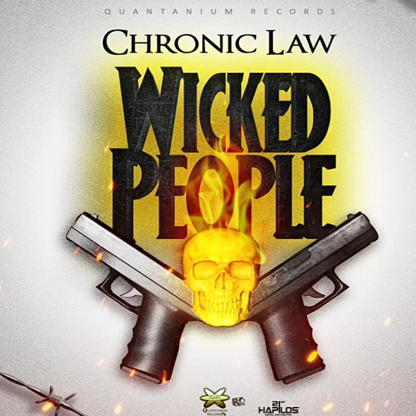 Photo of Chronic Law – Wicked People (Prod. By Quantanium Records)