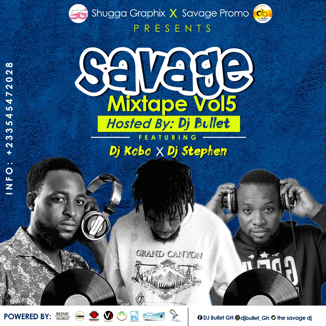 Photo of Dj Stephen x Dj Kobo – Savage Mixtape Vol. 5 (Hosted By Dj Bullet)