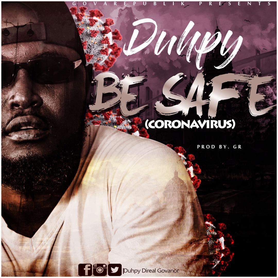 Photo of Duhpy – Be Safe (Coronavirus) (Prod. By GR)