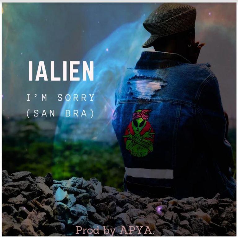 IAlien – I'm Sorry (San Bra) (Prod. By Apya)