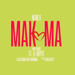 Nero X — Makoma Ft B-Bryte (Prod. By Beatz Fada)