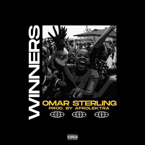 Omar Sterling - Winners (Prod. By Afrolektra)