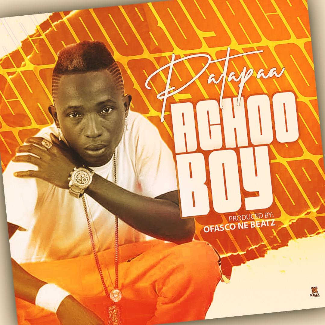 Photo of Patapaa – Achoo Boy (Prod. By Ofasco Ne Beatz)