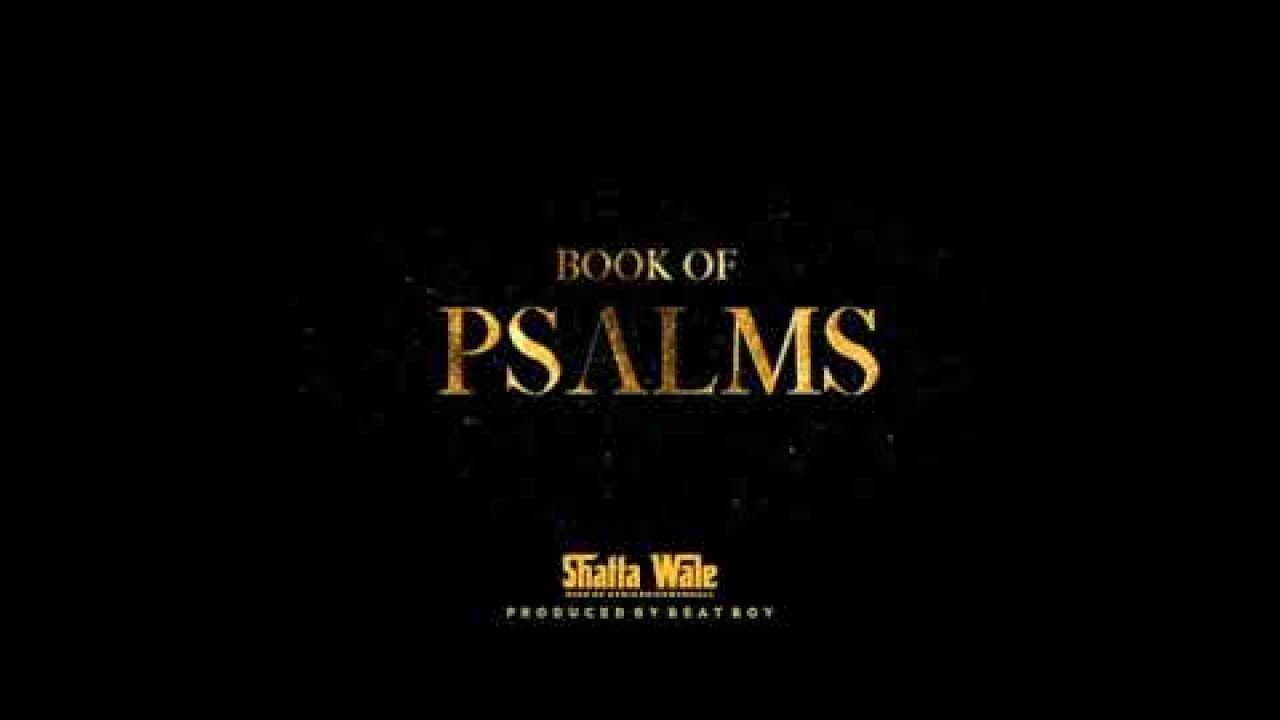 Shatta Wale Book Of Psalms