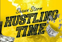 Shawn Storm - Hustling Time