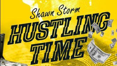 Shawn Storm - Hustling Time