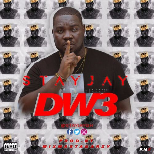 Photo of Stay Jay – Dwe (Prod. By Mix Masta Garzy)
