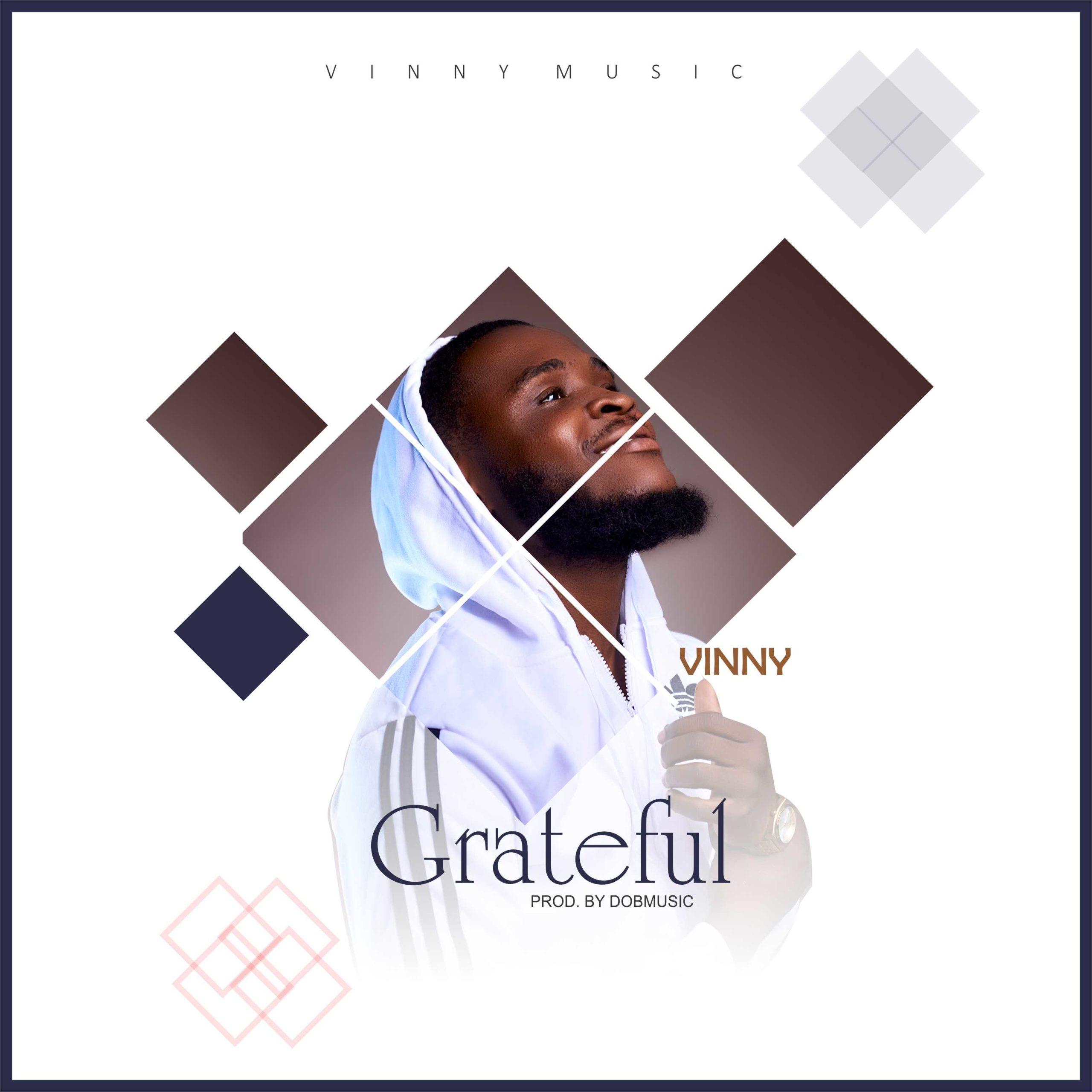 Photo of Vinny – Grateful (Prod. By DoBMusic)