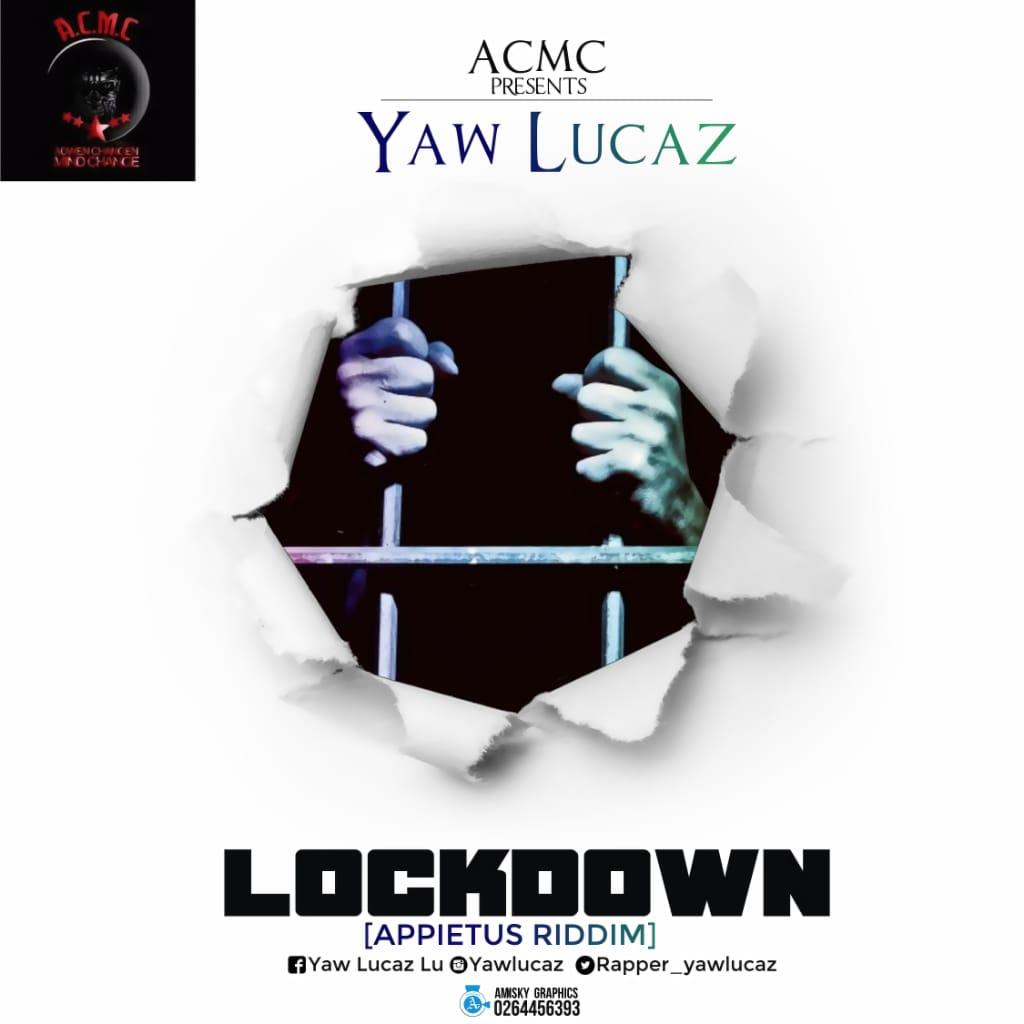 Yaw Lucaz Lockdown