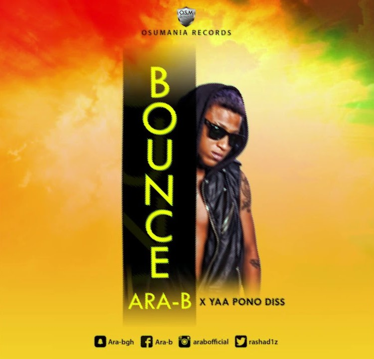 Photo of Ara B – Bounce (Yaa Pono Diss)
