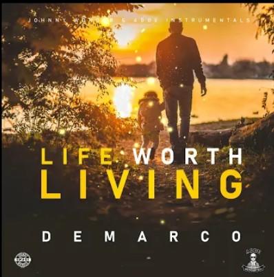 Photo of Demarco – Life Worth Living (Prod. By Johnny Wonder x Adde Instrumental)