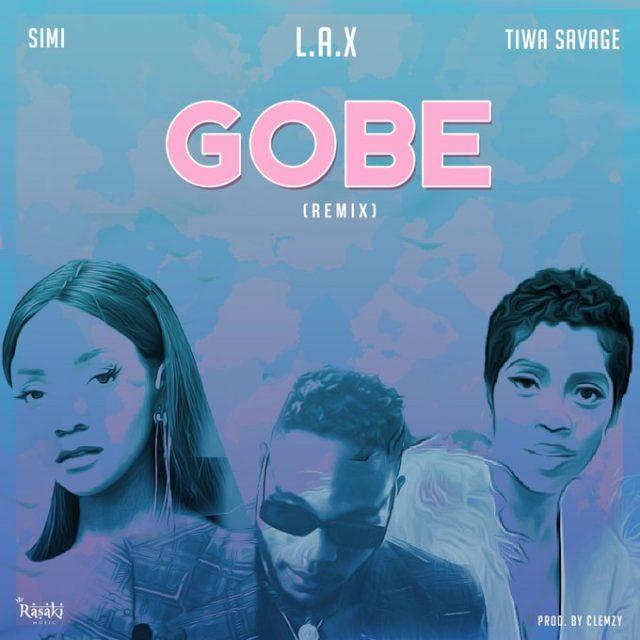 Photo of L.A.X – Gobe (Remix) ft. Simi & Tiwa Savage
