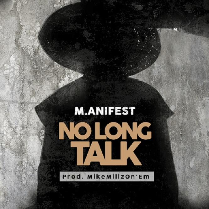 Manifest - No Long Talk