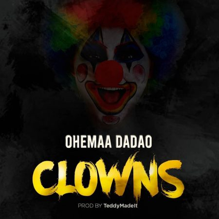 Photo of Ohemaa Dadao – Clowns (Eno Barony x Freda Rhymz x Sista Afia Diss)