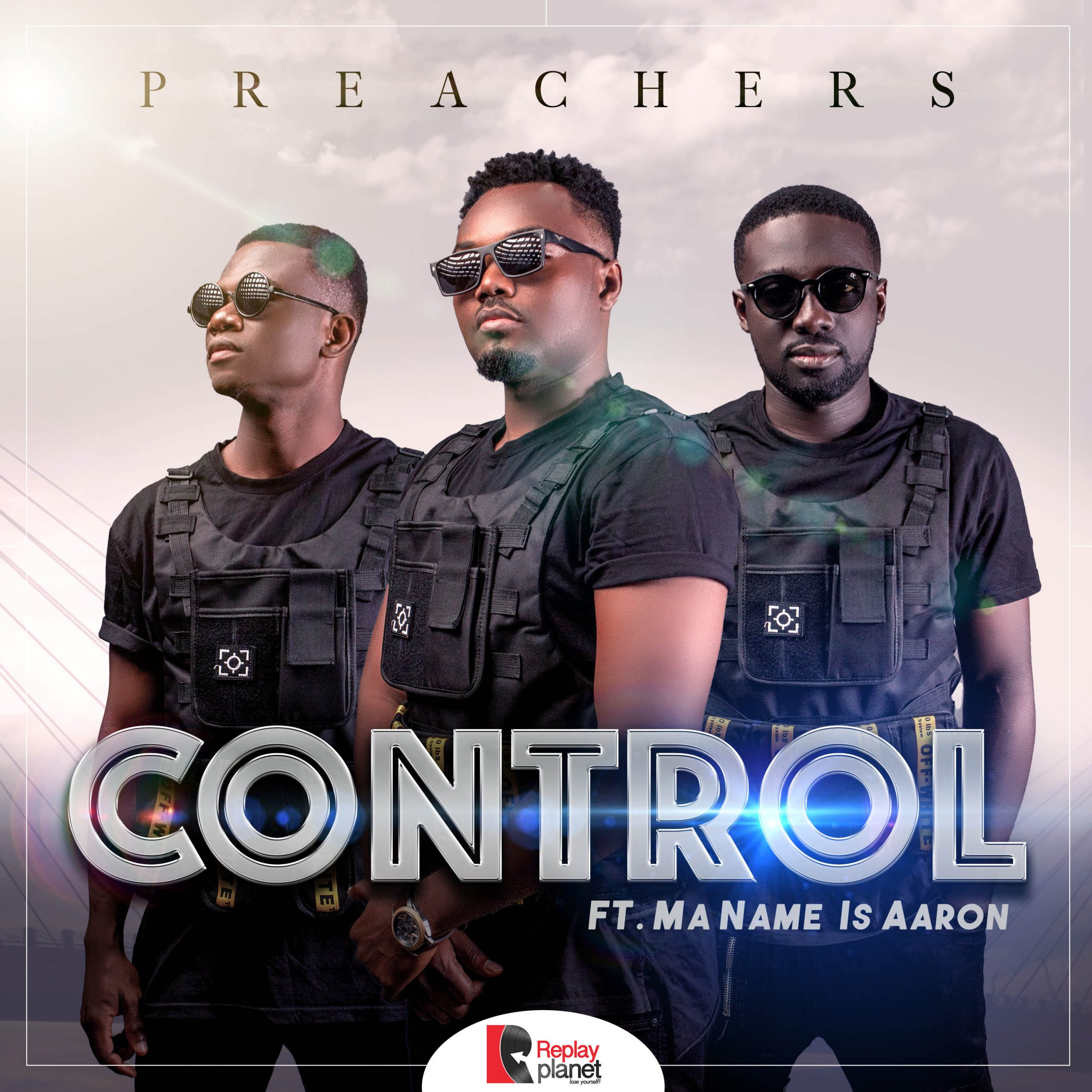 Photo of Preachers Ft. Ma Name Is Aaron – Control