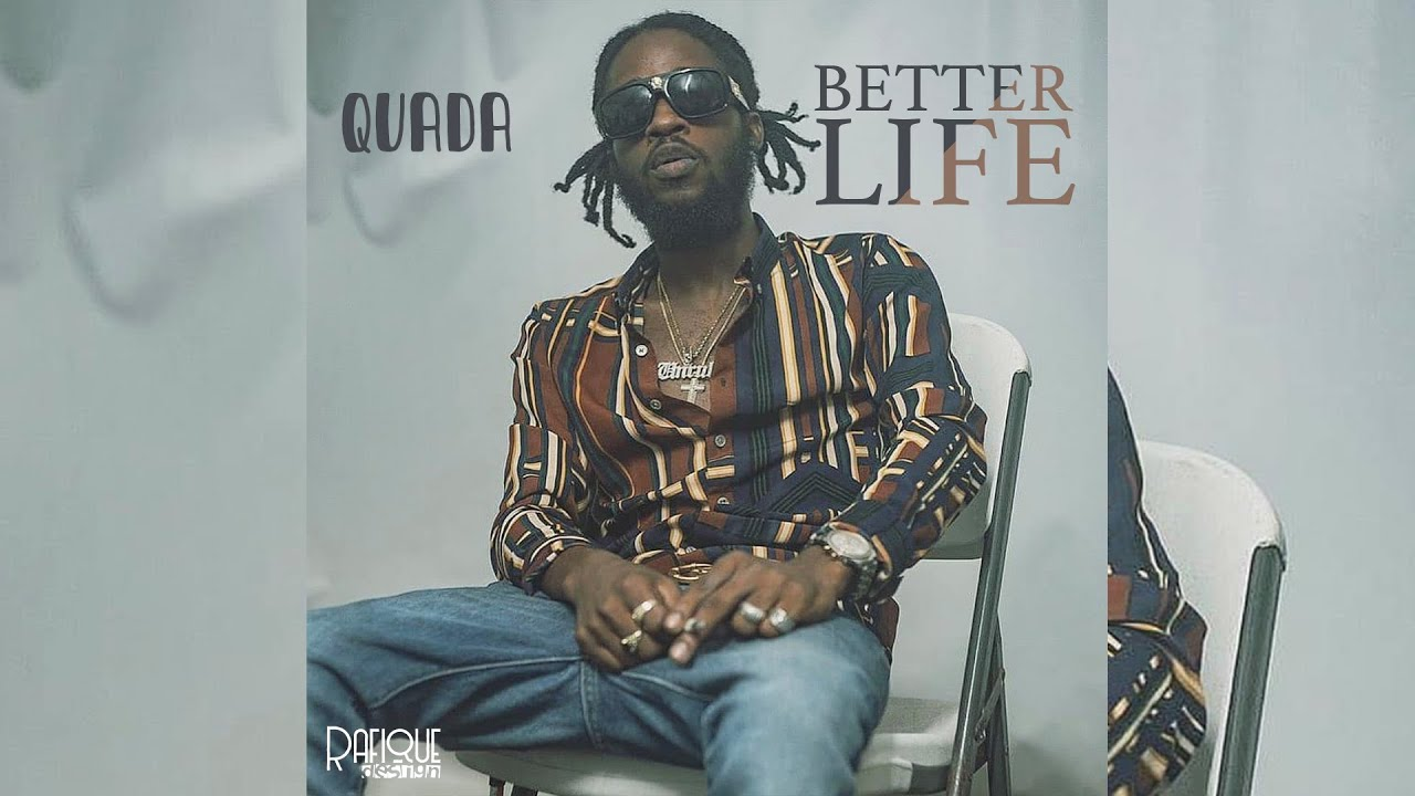 Photo of Quada – Better Life (Prod. By Attomatic Records)