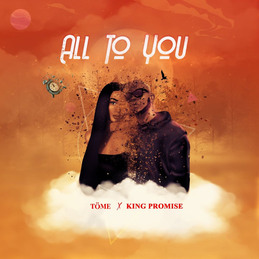 Photo of Töme – All To You ft. King Promise