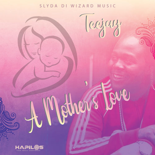 Teejay A Mother's Love
