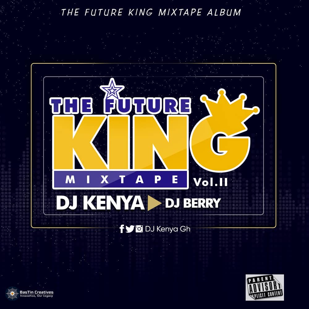 Photo of DJ Kenya x DJ Berry Presents 'The Future King Mixtape Vol. 2'